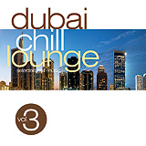 Dubai Chill Lounge vol. 3