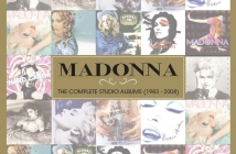 Madonna - The Complete Studio Albums (1983 - 2008)