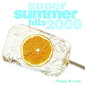 Компилация Super Summer Hits 2006