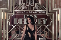 Lana Del Rey е Young and Beautiful от The Great Gatsby OST (Видео)