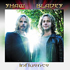 Shaw / Blades - Influence