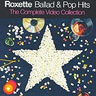 Roxette - Ballad & Pop Hits – The Complete Video Collection DVD